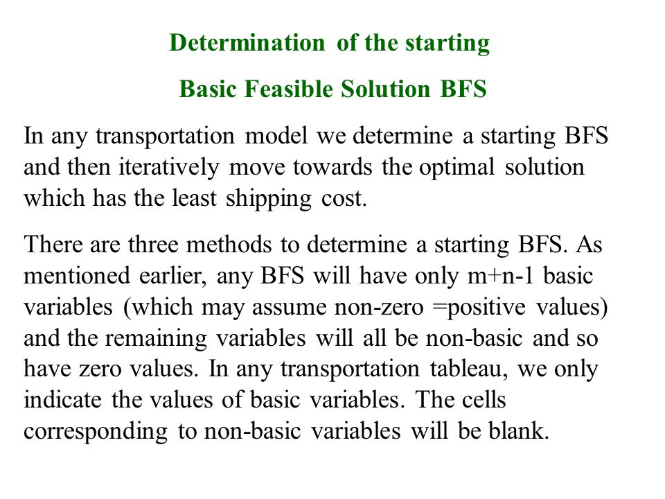 Determination of the starting Basic Feasible Solution BFS