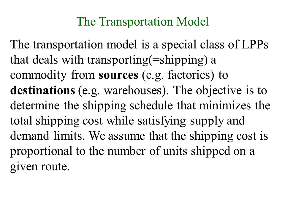 The Transportation Model