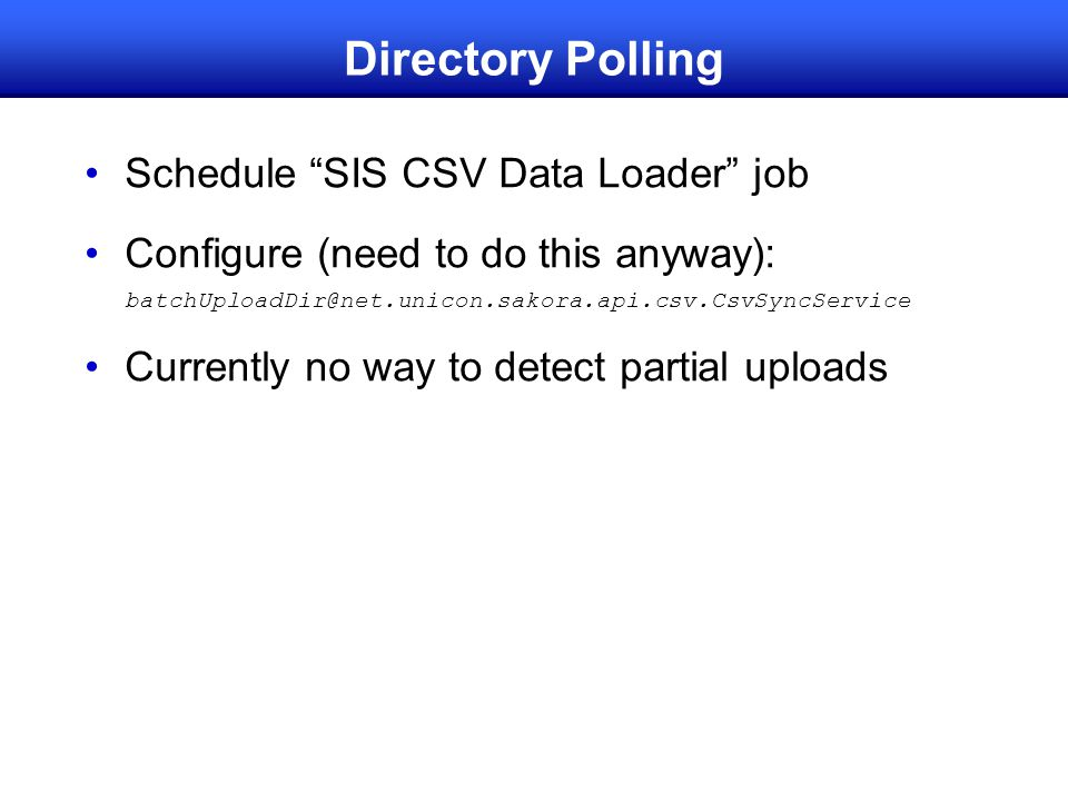 Directory Polling Schedule SIS CSV Data Loader job