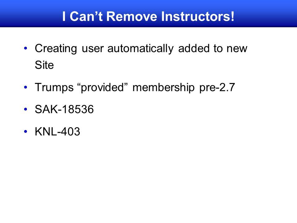 I Can't Remove Instructors!