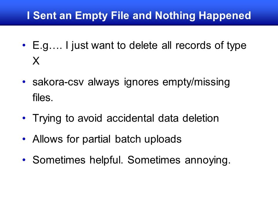 I Sent an Empty File and Nothing Happened