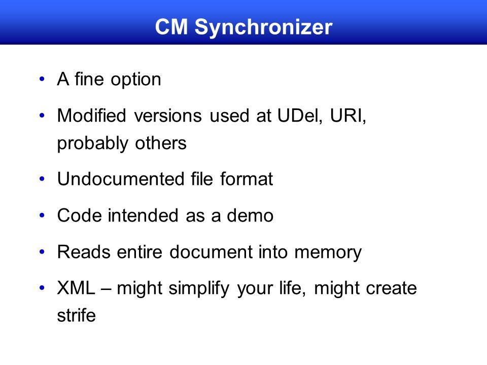 CM Synchronizer A fine option