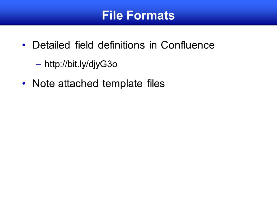 File Formats Detailed field definitions in Confluence