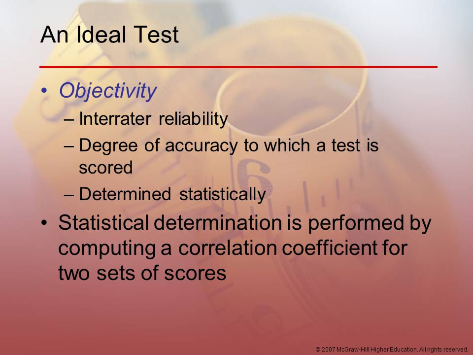 An Ideal Test Objectivity