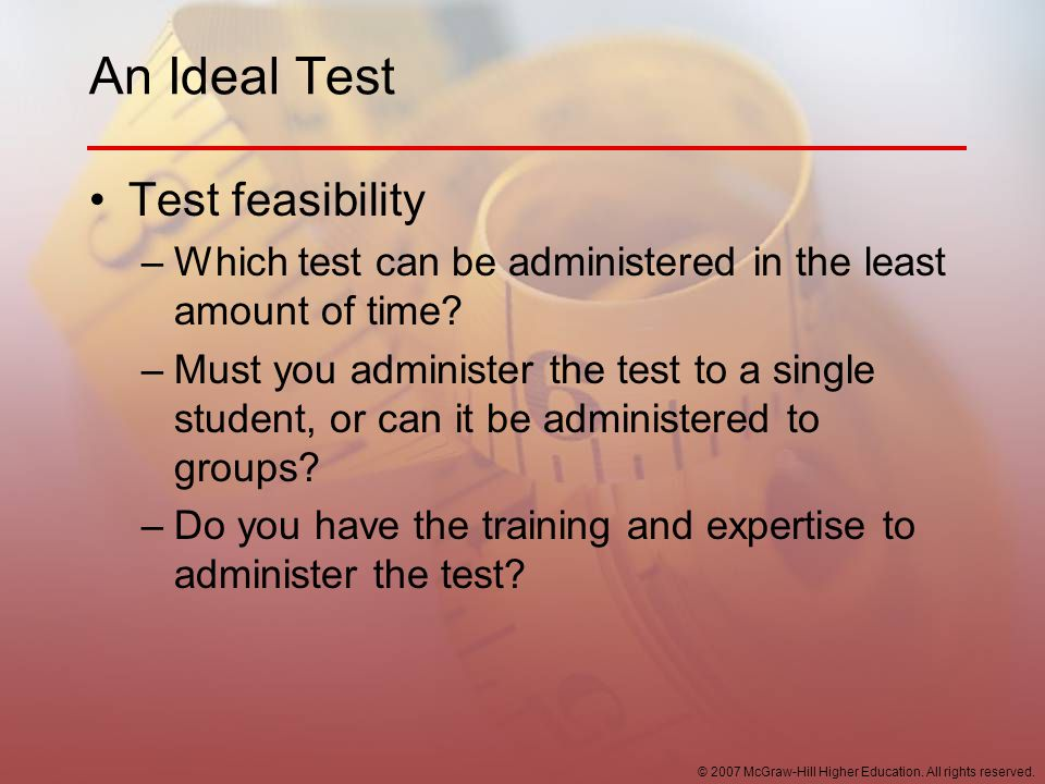 An Ideal Test Test feasibility