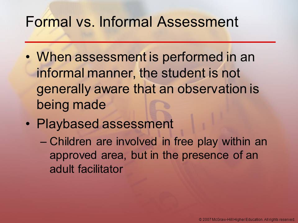 Formal vs. Informal Assessment