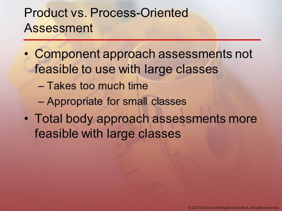 Product vs. Process-Oriented Assessment