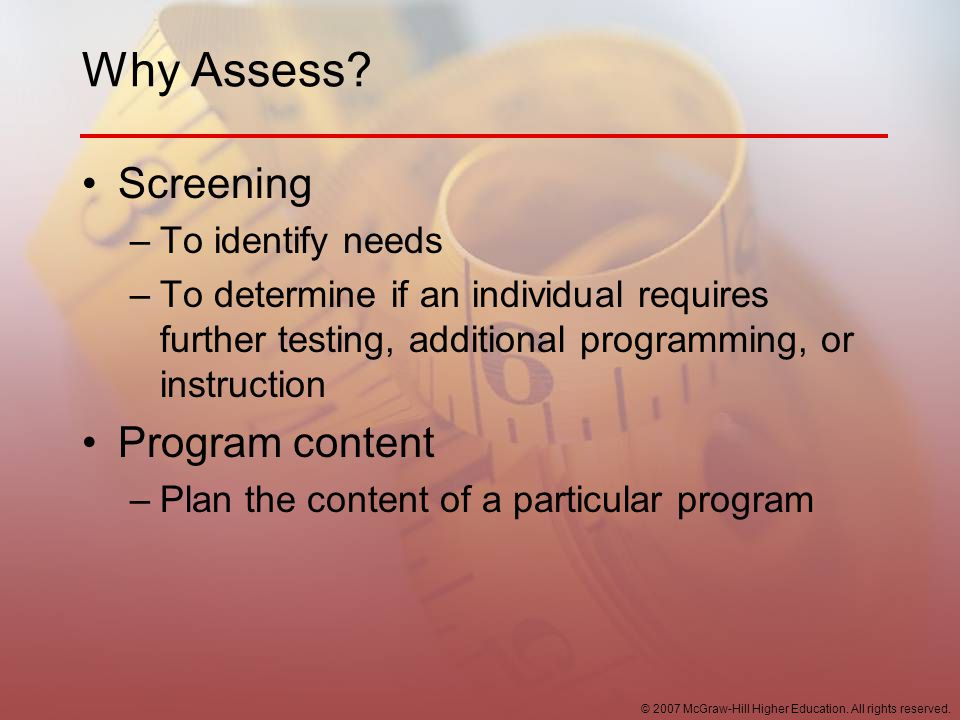Why Assess Screening Program content To identify needs