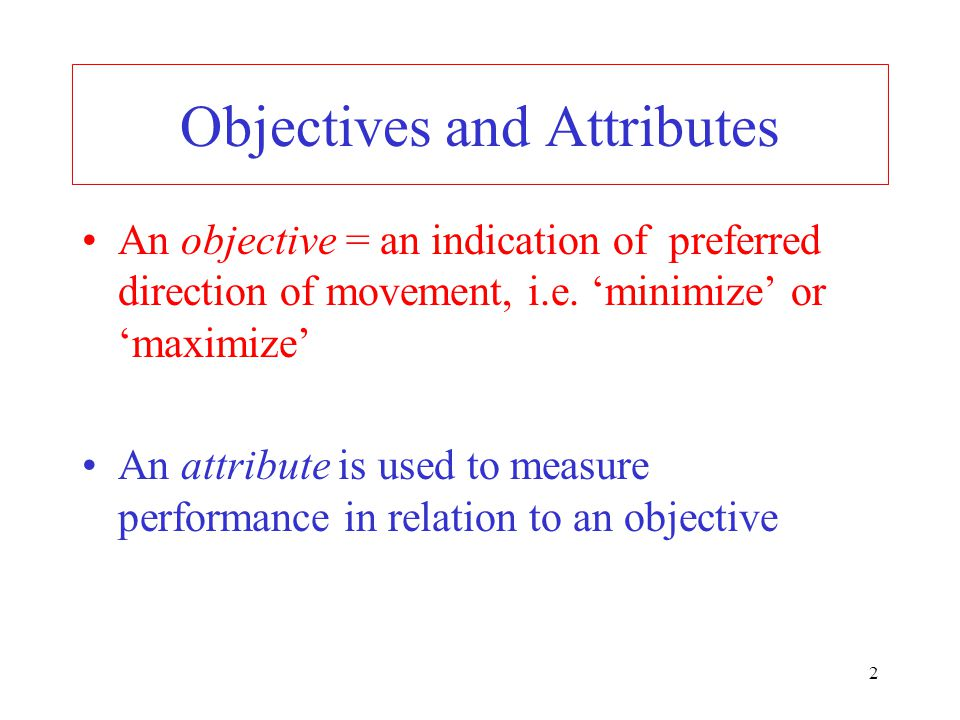Objectives and Attributes