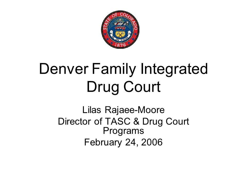 Denver Family Integrated Drug Court