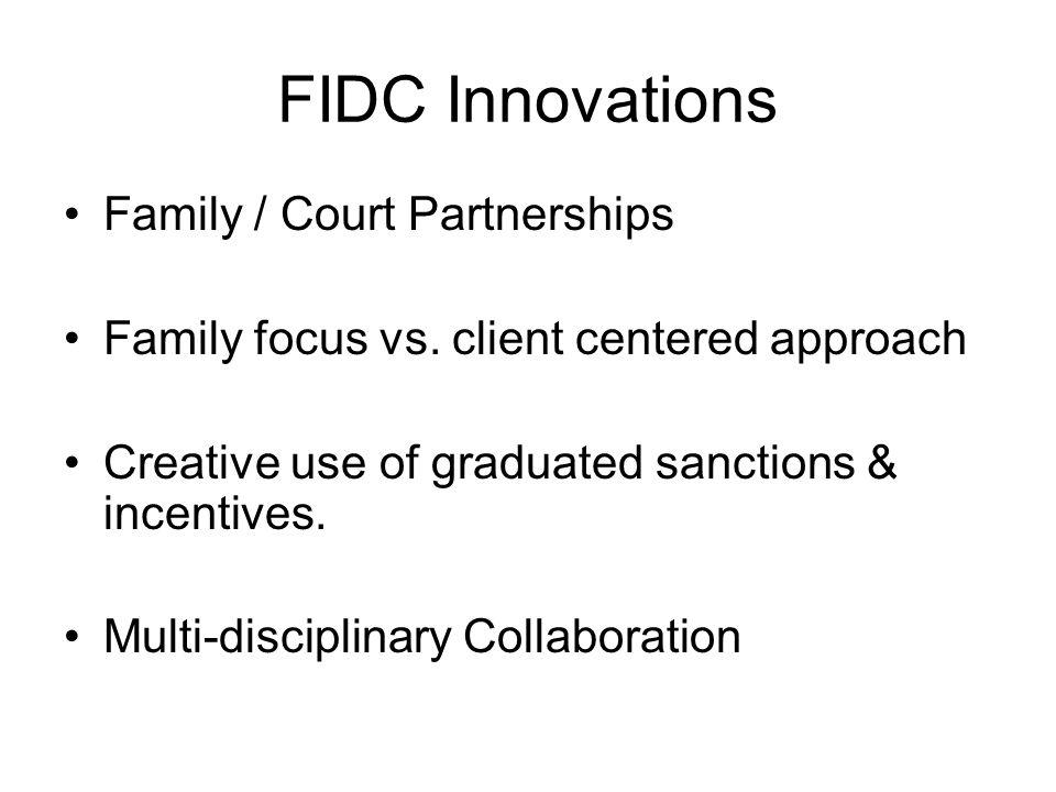 FIDC Innovations Family / Court Partnerships