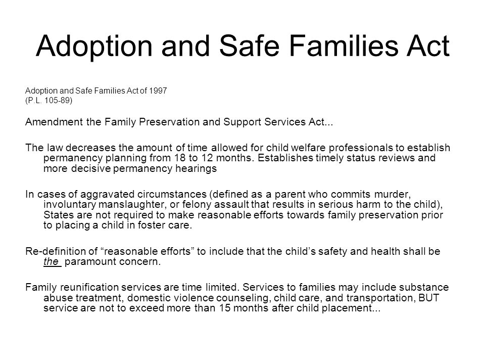 Adoption and Safe Families Act