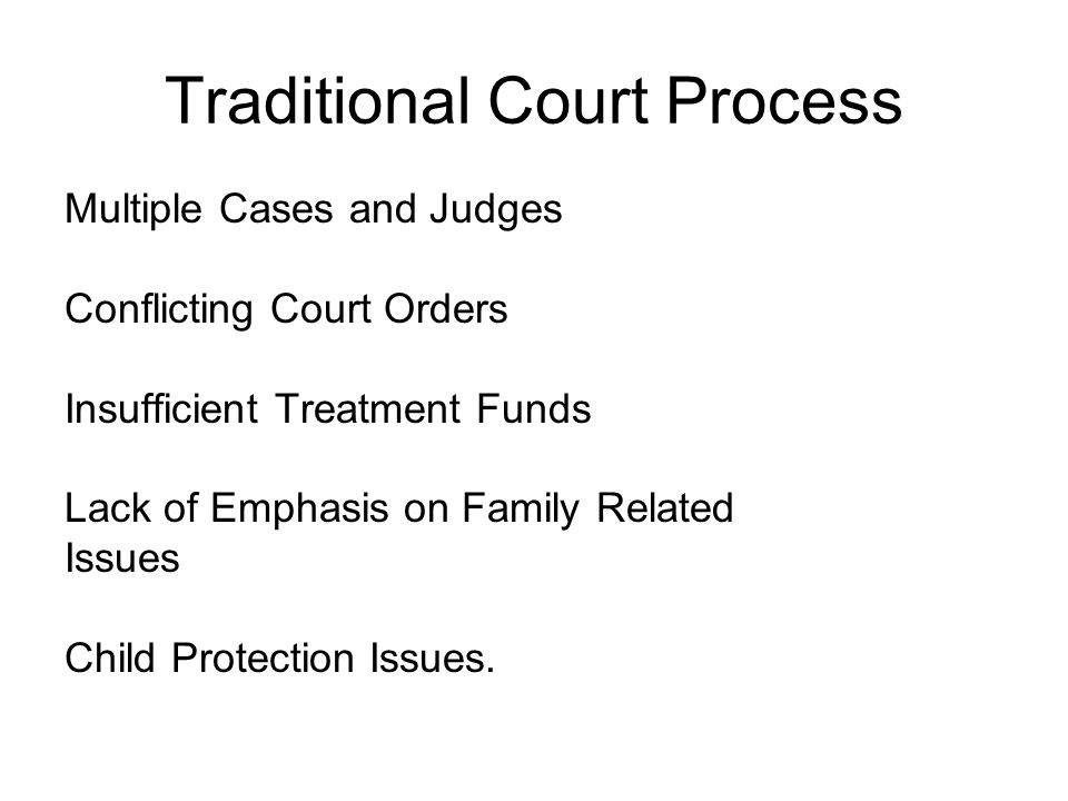 Traditional Court Process