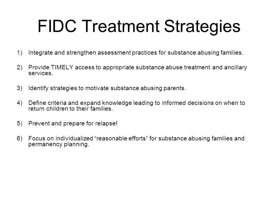 FIDC Treatment Strategies