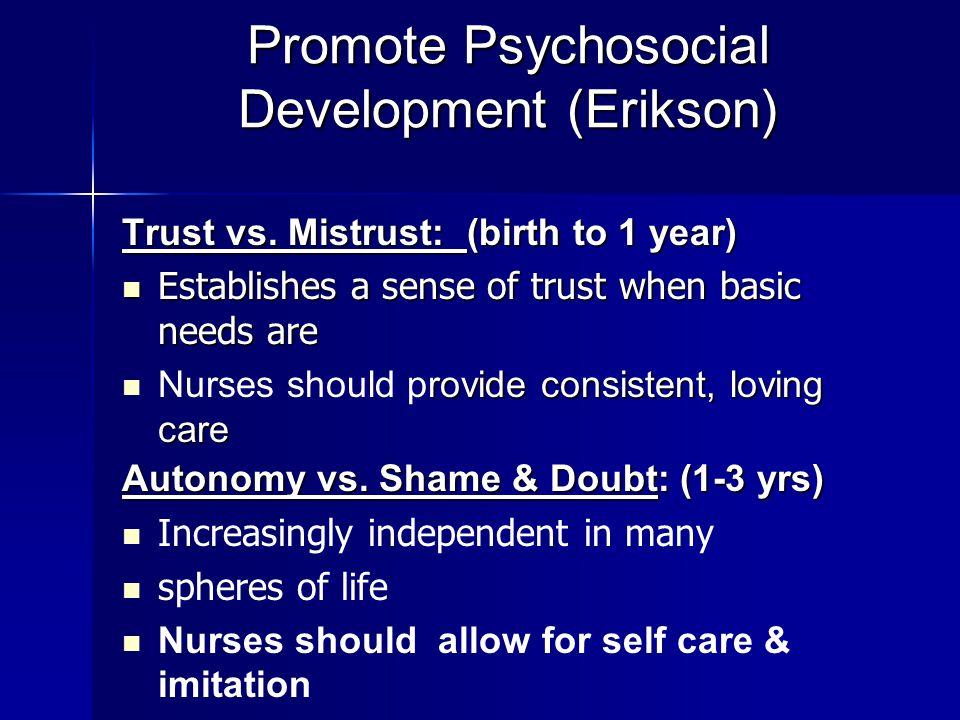 Promote Psychosocial Development (Erikson)