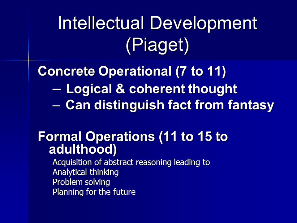 Intellectual Development (Piaget)