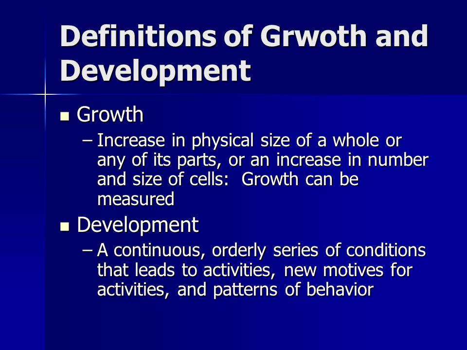 Definitions of Grwoth and Development