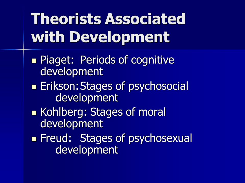 Theorists Associated with Development