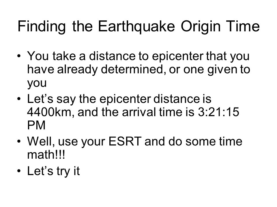 Finding the Earthquake Origin Time