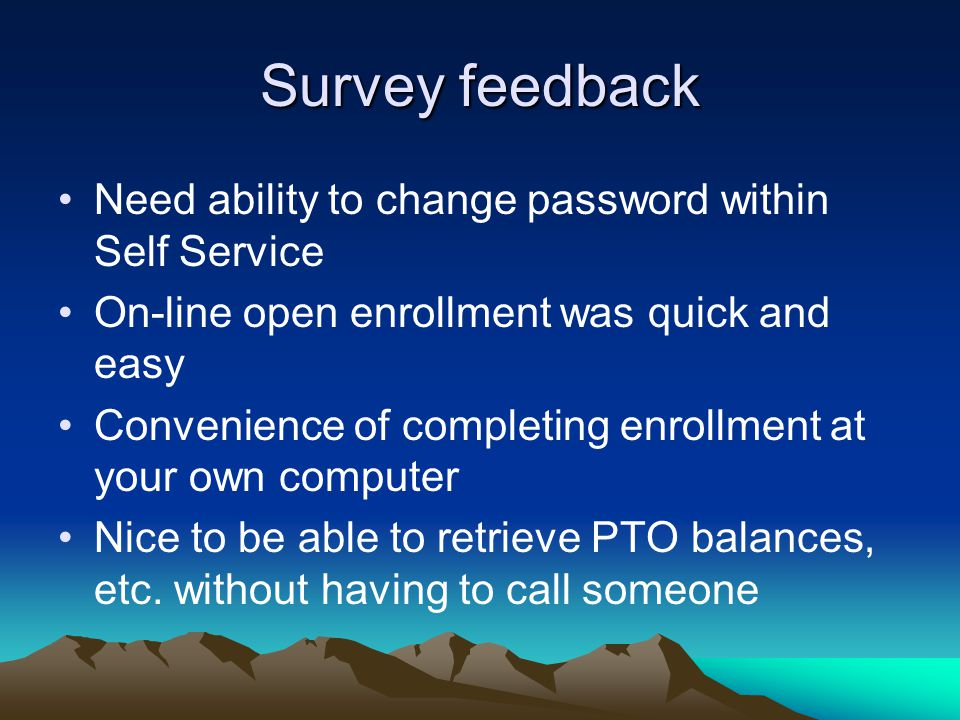 Survey feedback Need ability to change password within Self Service