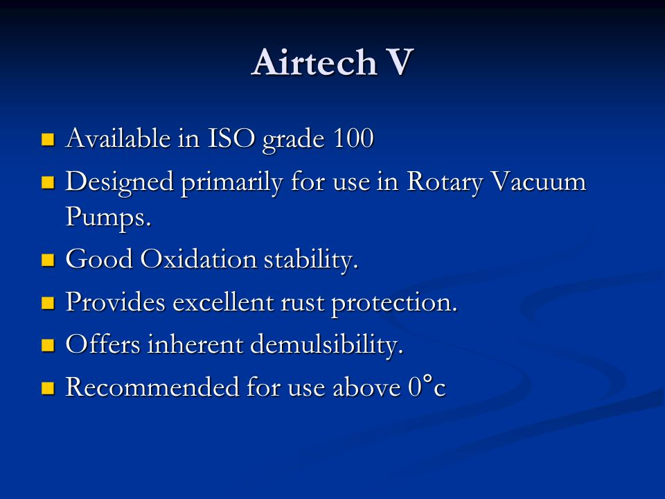 Airtech V Available in ISO grade 100