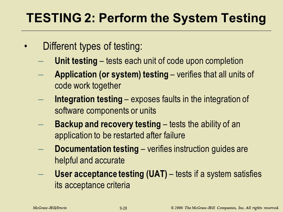 TESTING 2: Perform the System Testing