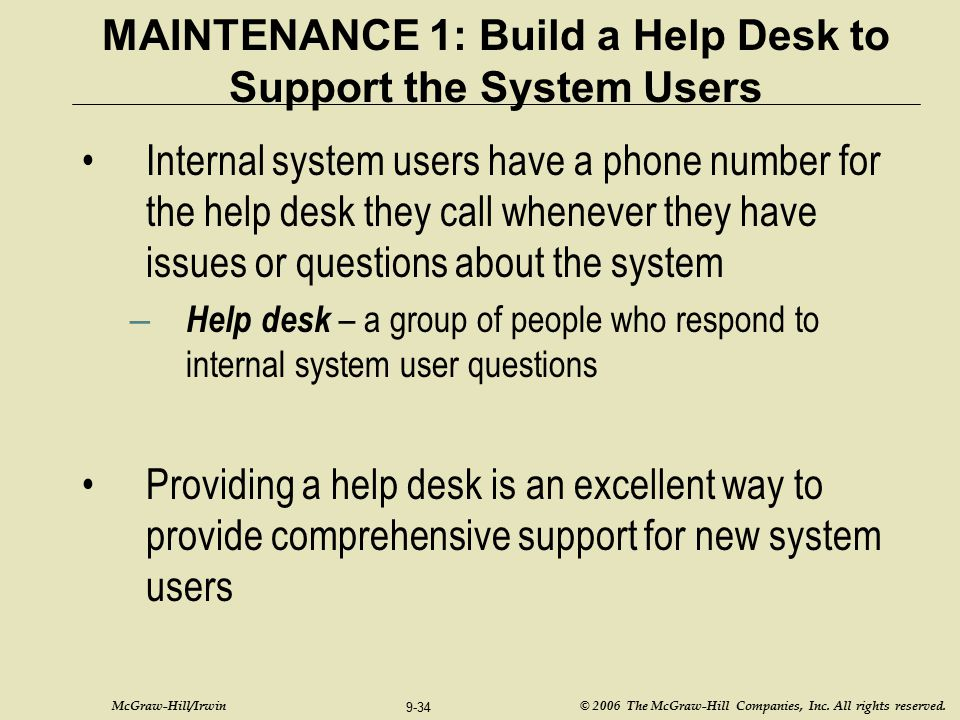 MAINTENANCE 1: Build a Help Desk to Support the System Users