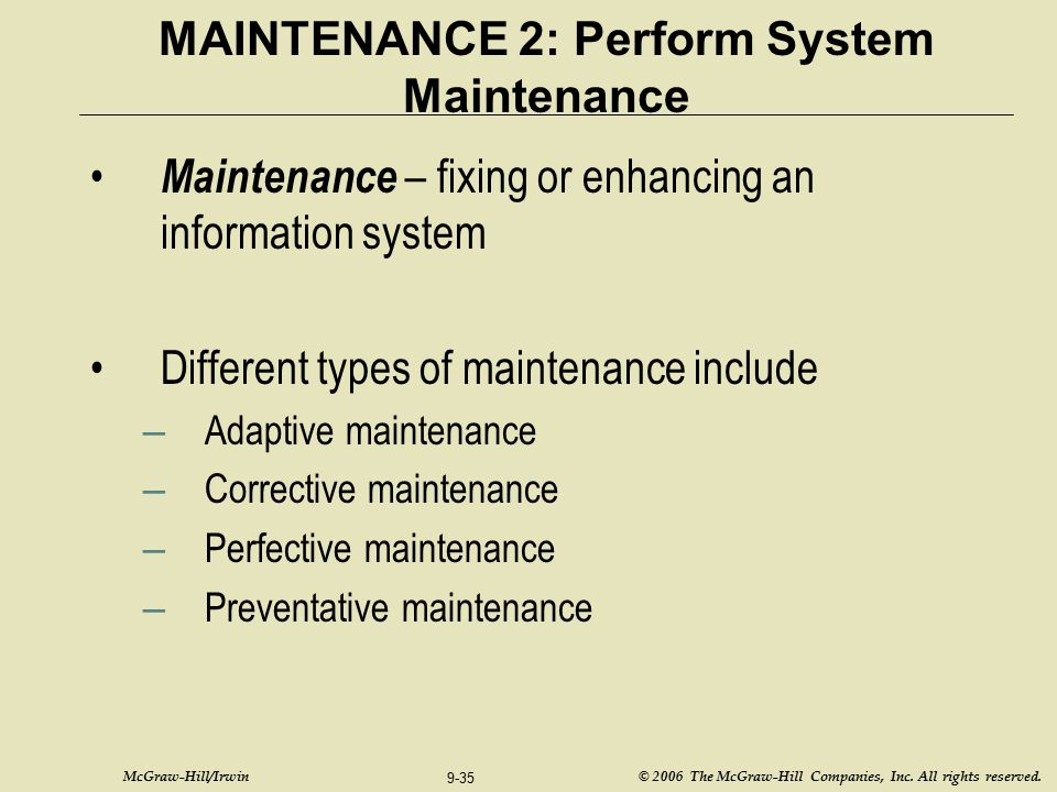 MAINTENANCE 2: Perform System Maintenance