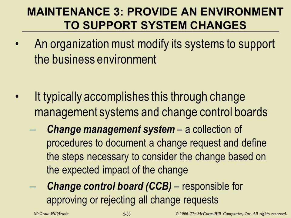 MAINTENANCE 3: PROVIDE AN ENVIRONMENT TO SUPPORT SYSTEM CHANGES