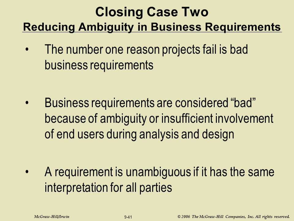 Closing Case Two Reducing Ambiguity in Business Requirements