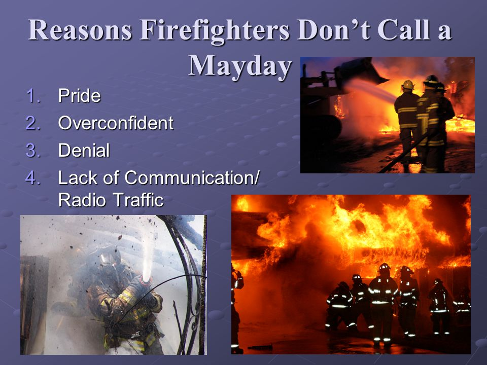 Reasons Firefighters Don't Call a Mayday