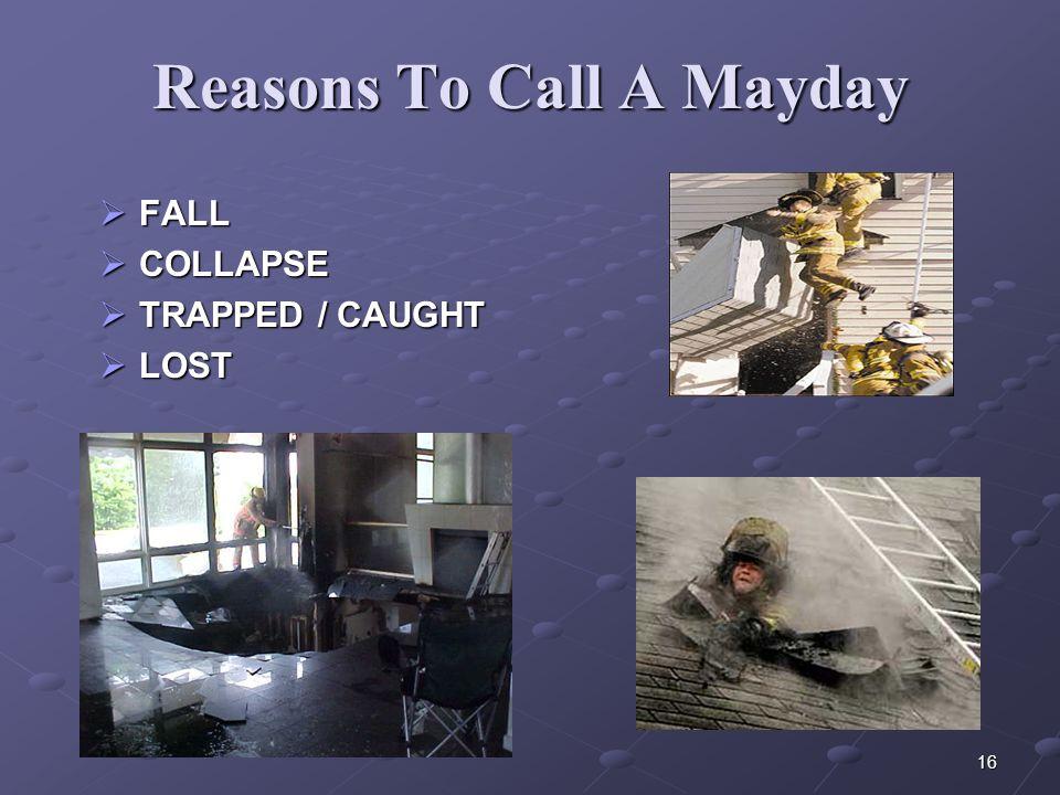 Reasons To Call A Mayday