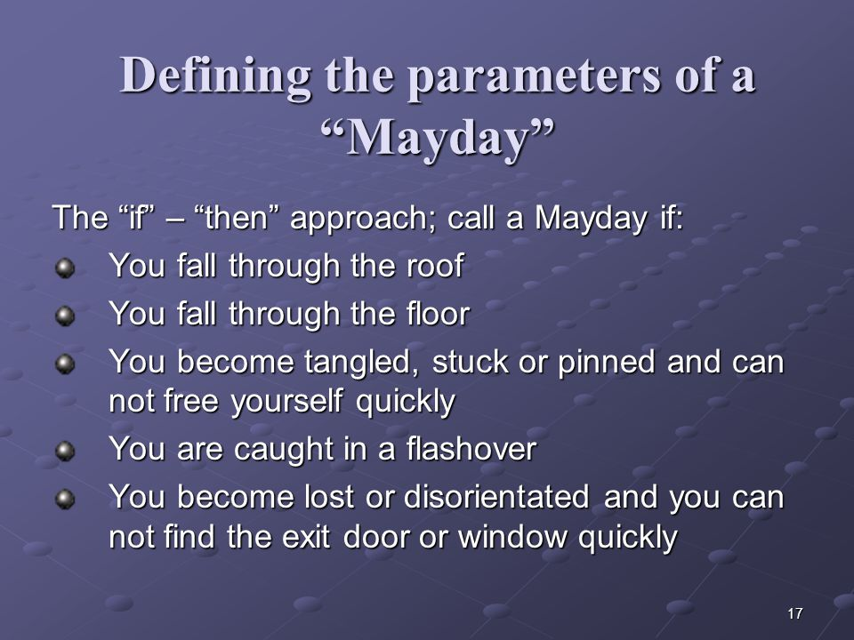 Defining the parameters of a Mayday