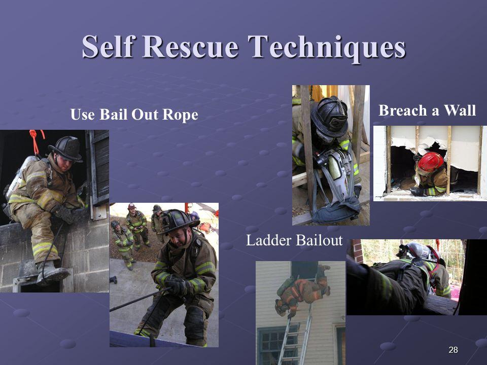 Self Rescue Techniques