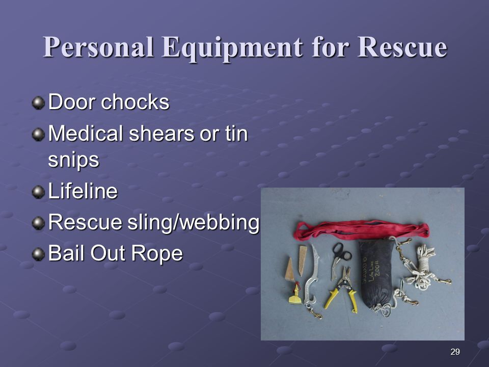 Personal Equipment for Rescue
