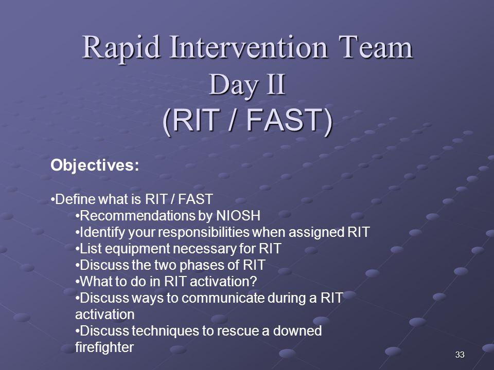 Rapid Intervention Team Day II (RIT / FAST)