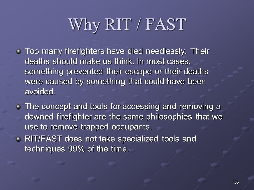 Why RIT / FAST