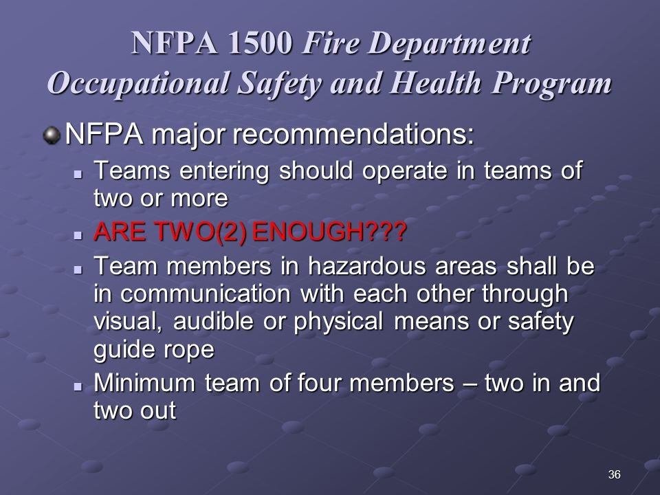 NFPA 1500 Fire Department Occupational Safety and Health Program