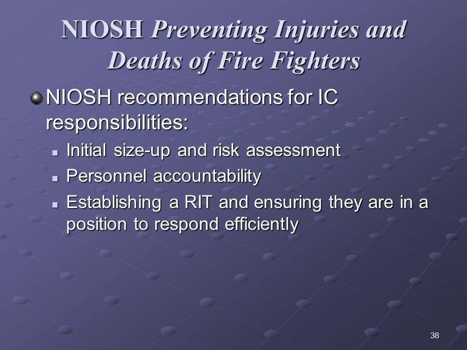 NIOSH Preventing Injuries and Deaths of Fire Fighters