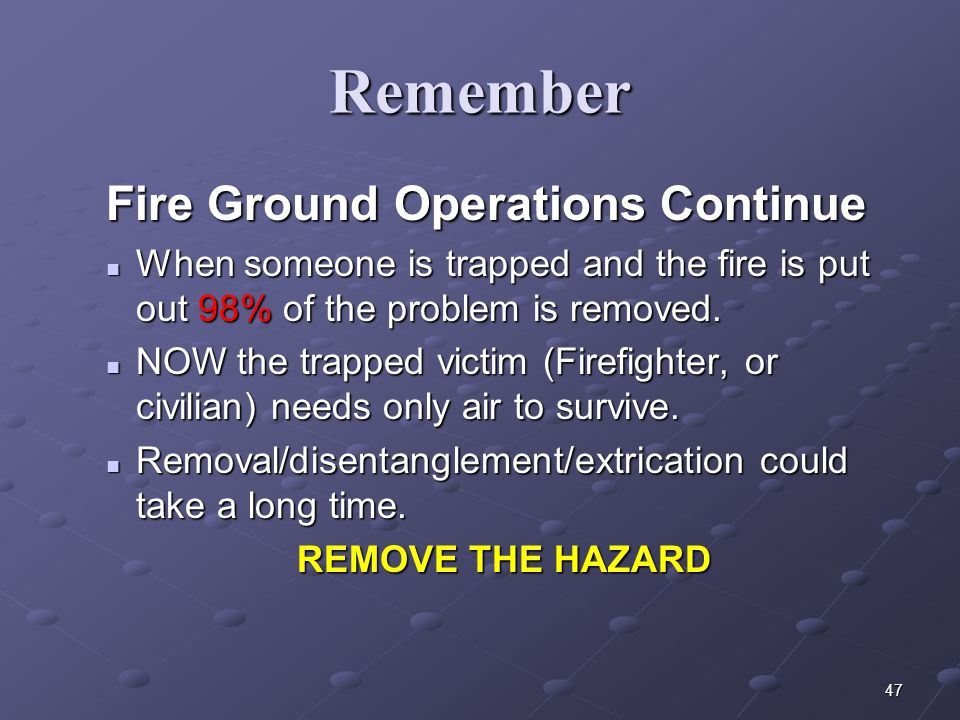 Fire Ground Operations Continue