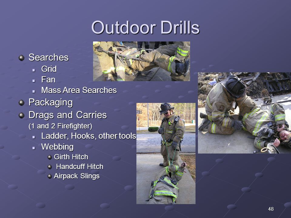 Outdoor Drills Searches Packaging Drags and Carries Grid Fan
