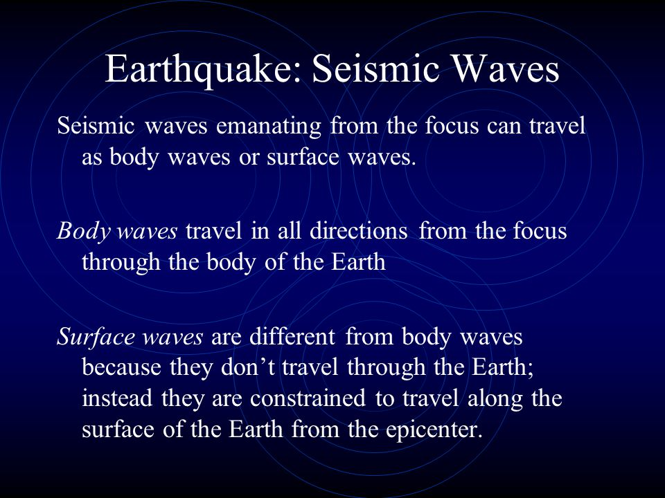 Earthquake: Seismic Waves