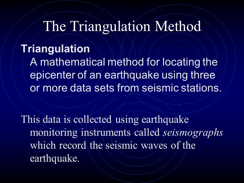 The Triangulation Method