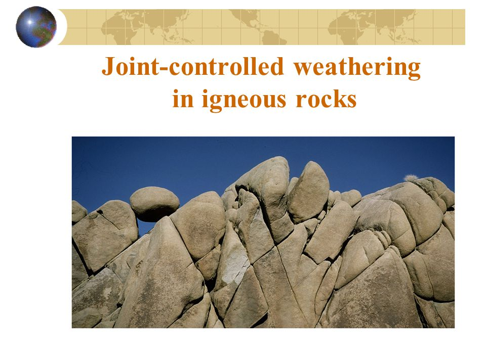 Joint-controlled weathering in igneous rocks