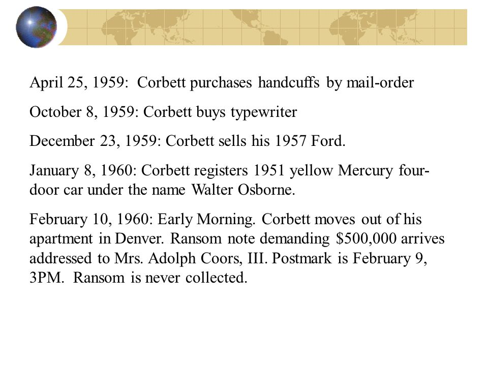 April 25, 1959: Corbett purchases handcuffs by mail-order