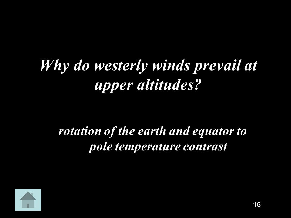 Why do westerly winds prevail at upper altitudes