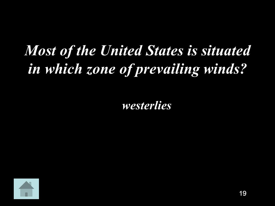 Most of the United States is situated in which zone of prevailing winds