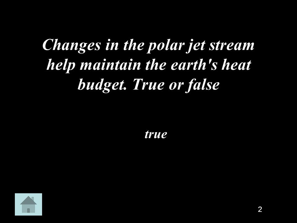 Changes in the polar jet stream help maintain the earth s heat budget