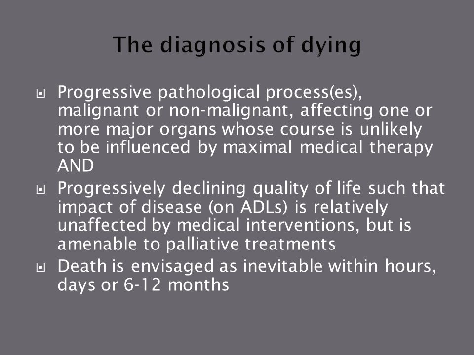 The diagnosis of dying