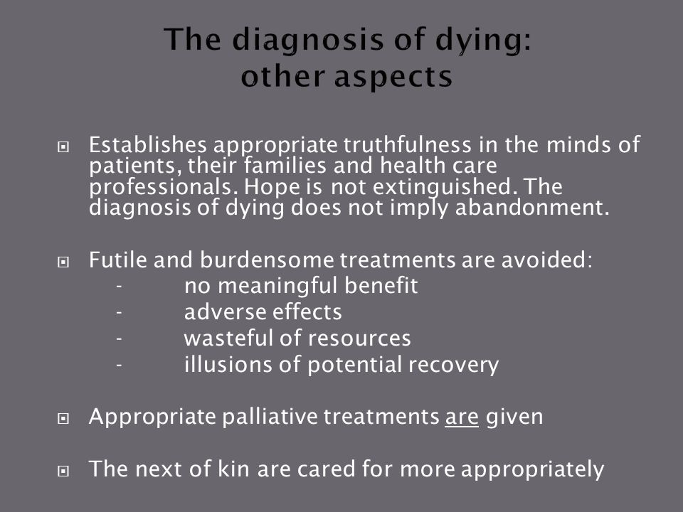 The diagnosis of dying: other aspects